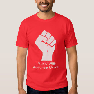 Solidarity With Wisconsin's Unions T Shirt