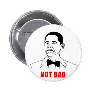 solidchainwear not bad Obama 2 Inch Round Button