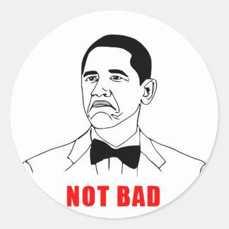 solidchainwear not bad Obama Classic Round Sticker