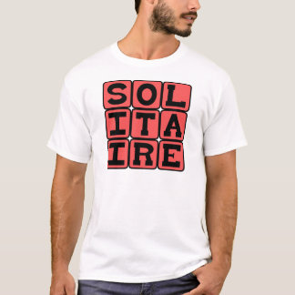 Solitaire, One-Person Card Game T-Shirt