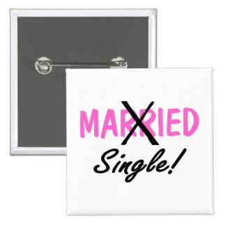 Solo divorciada (rosa) pin cuadrado