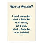 Solo irritado invitación 12,7 x 17,8 cm