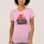 Solo terapeuta físico caliente camisetas