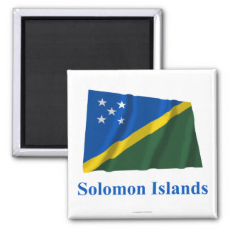 Solomon Islands Waving Flag with Name 2 Inch Square Magnet