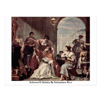Solomon'S Idolatry By Sebastiano Ricci Postcard
