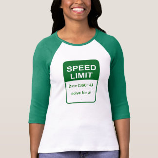 """""""solve for x"""" calculate speed sign tee shirt"""