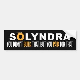 Solyndra - usted no construyó eso pegatina para auto