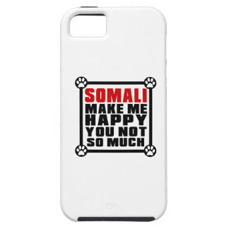 SOMALI MAKE ME HAPPY YOU NOT SO MUCH iPhone 5 COVER