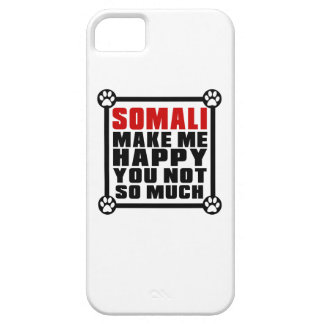 SOMALI MAKE ME HAPPY YOU NOT SO MUCH iPhone 5 CASE
