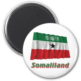 Somaliland Waving Flag with Name Magnet