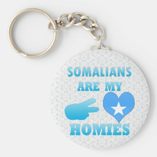 Somalis are my Homies Key Chains