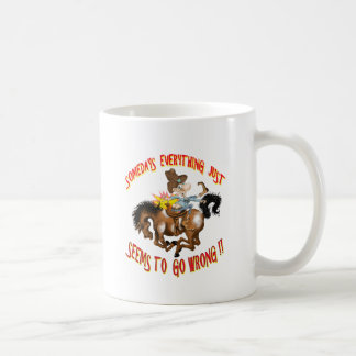 Somday everything just seems to go wrong classic white coffee mug