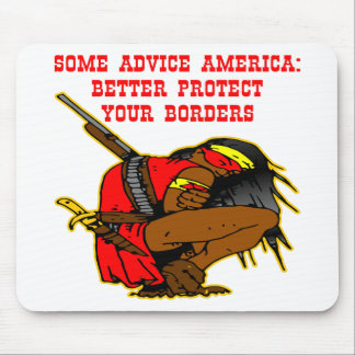 Some Advice America, Better Protect Your Borders Mouse Pad