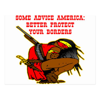 Some Advice America, Better Protect Your Borders Postcard