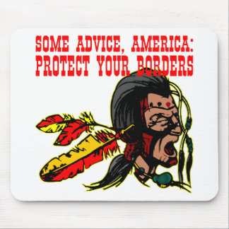 Some Advice America; Protect Your Borders Mouse Pad