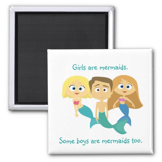 """Some Boys are Mermaids Too"" Magnet"
