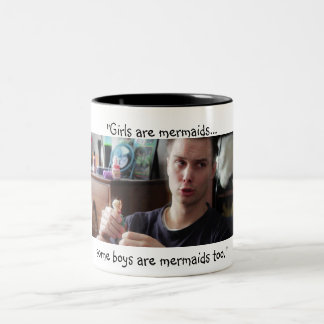 """Some Boys are Mermaids Too"" Two-Tone Coffee Mug"