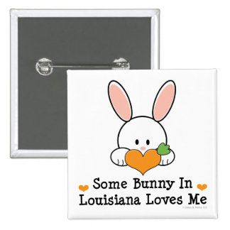 Some Bunny In Lousiana Loves Me Baby Clothing Button