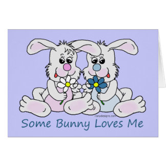 Some Bunny Loves Me. Cards