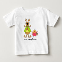 Some Bunny Loves Me. Easter Baby T-Shirts