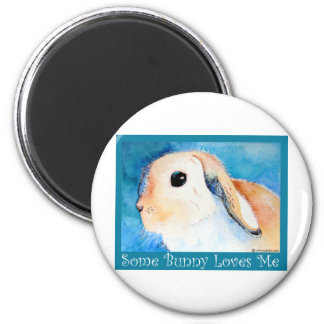 Some Bunny Loves Me Magnet
