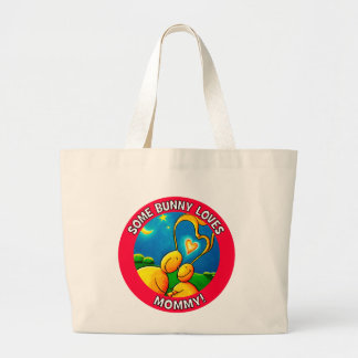 Some bunny loves MOMMY Large Tote Bag