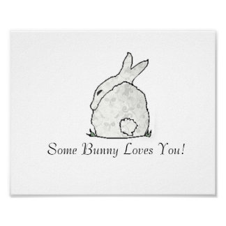 some bunny loves you posters zazzle. Black Bedroom Furniture Sets. Home Design Ideas