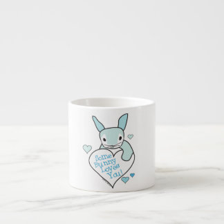 Some Bunny Loves You Espresso Cup