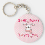 Some Bunny Loves You Key Chains