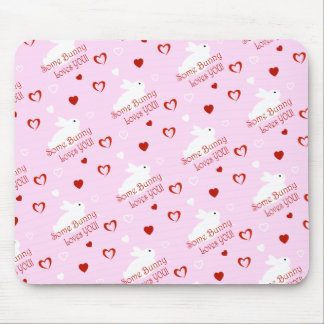 Some Bunny Love's YOU Valentine's Day Mouse Pad