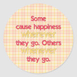 Some cause happiness wherever they go... sticker