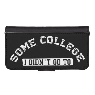 Some College I Didn't Go To Wallet Phone Case For iPhone SE/5/5s