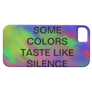 some colors taste like silence case iPhone 5 case