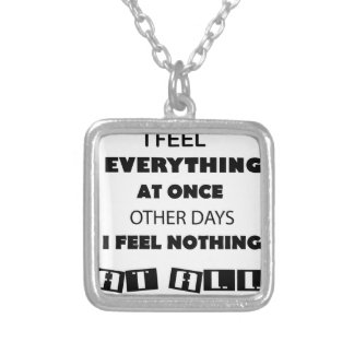 some day i fell everything at once other day, i silver plated necklace