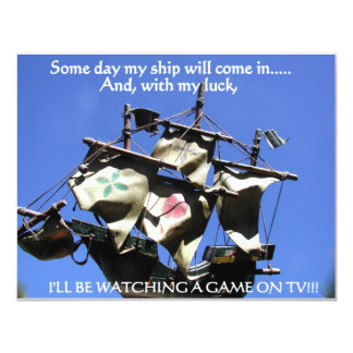 SOME DAY MY SHIP WILL COME IN 1 CARD