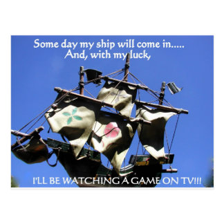 SOME DAY MY SHIP WILL COME IN 1 POSTCARD