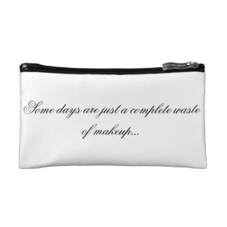 Some days... cosmetic bag
