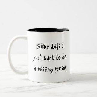 Some Days Mug