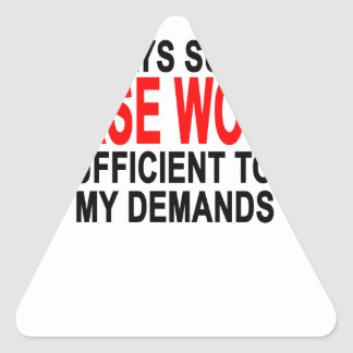 SOME DAYS SUPPLY OF CURSE WORDS.png Triangle Sticker