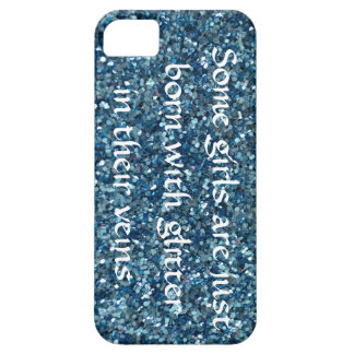 Some Girls Are Born With Glitter in Their Veins iPhone SE/5/5s Case
