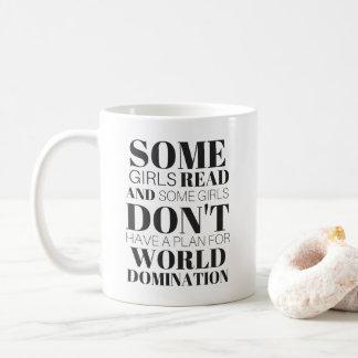 Some Girls Read (Funny) Coffee Mug