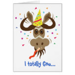 Some Gnu Stuff_I totally Gnu...it's your birthday! Greeting Card