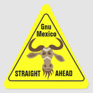 Some Gnu Stuff_road sign_Gnu Mexico Straight Ahead Sticker