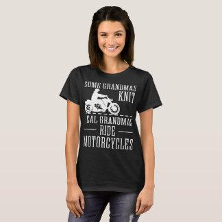 Some Grandmas Knit Real Grandmas Ride Motorcycles T-Shirt