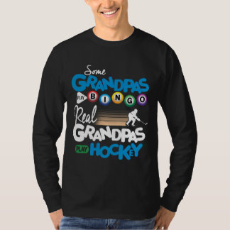 Some Grandpas Play Bingo Real Grandpas Play Hockey T-Shirt