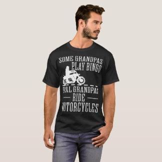 Some Grandpas Play Bingo Real Ride Motorcycles Tee