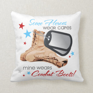 Some Heroes Wear Capes, Mine Wears Combat Boots Throw Pillow