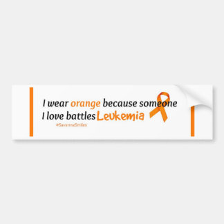 Some I love battles Leukemia Bumper Sticker