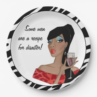 """Some men are a recipe for disaster!"" Paper Plate"