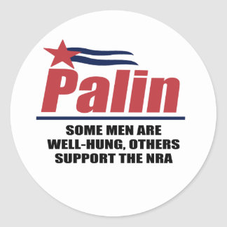 Some men are well-hung, others support the NRA Stickers